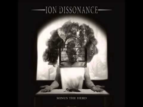 Ion Dissonance - Minus the Herd [Full Album]