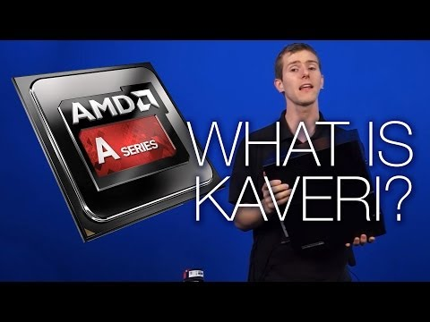 What is AMD Kaveri A-Series APU? Explained - Tech Tips