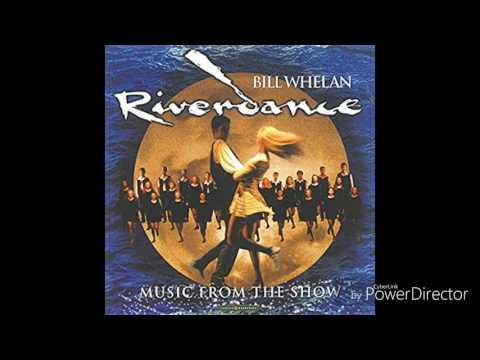 Bill Whelan - Reel Around The Sun (Riverdance) [Music From The Show]