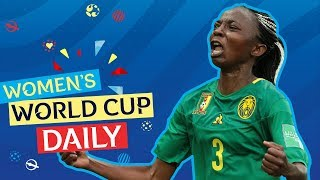 Cameroon's dramatic late winner sees them through   Women's World Cup Daily