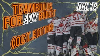 NHL 18 HUT   Team Builds for ANY Budget! (October Edition)