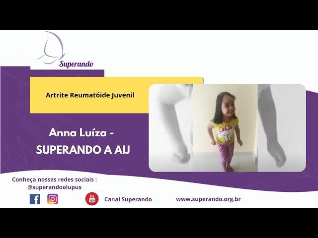 Anna Luíza - SUPERANDO A AIJ