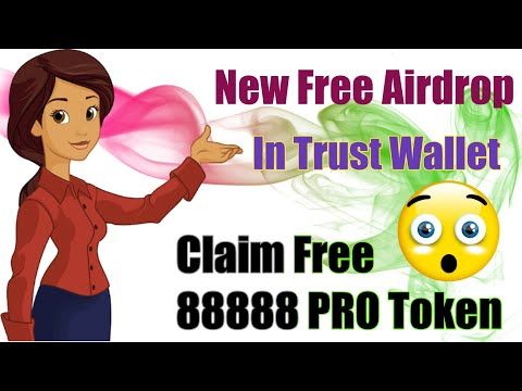 Claim 88888 PRO Token In Trust wallet/New Airdrop/ERC20 Token