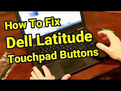 How to Fix Dell E7270 Touchpad Buttons Not Working? DIY Replace Replacement