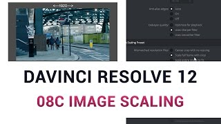 DaVinci Resolve 12 - 08c Image Scaling
