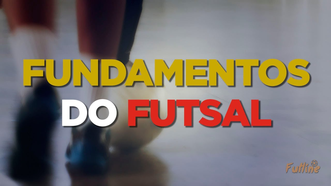 44fd4c79f5609 Fundamentos Básicos do Futsal - YouTube
