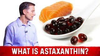 What is Astaxanthin?