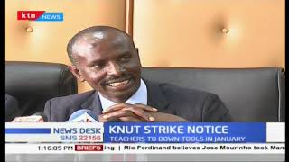 Kenya National Union of Teachers, KNUT issues a two week strike notice
