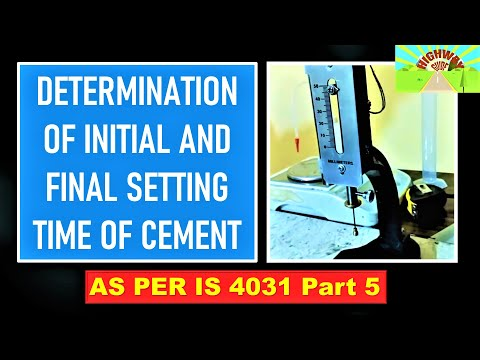 DETERMINATION OF INITIAL AND FINAL SETTING TIME OF CEMENT