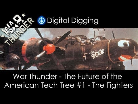 War Thunder -The Future of the American Tech Tree Part 1: The Fighters.