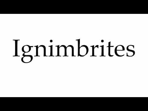 How to Pronounce Ignimbrites