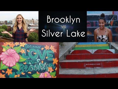 New York vs Los Angeles: Brooklyn and Silver Lake