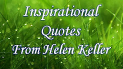 Helen Keller Quotes-Inspirational Quotes