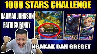 1000 BINTANG CHALLENGE RAHMAD JHONSON PATRICK FANNY RANKED GAME- Mobile Legend Bang Bang