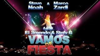 Steve Noah & Marco Zardi Feat. El 3mendo & Stefy G - Vamos De Fiesta