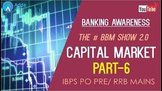 Banking Awareness   Capital Market (P 6)  #BBM   IBPS PO PRE/ RRB MAINS