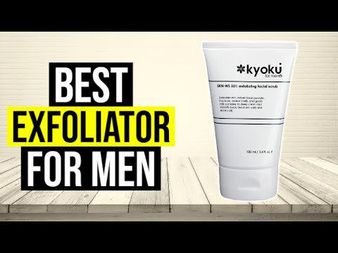 Best Exfoliator For Men 2020 Top 5 Youtube