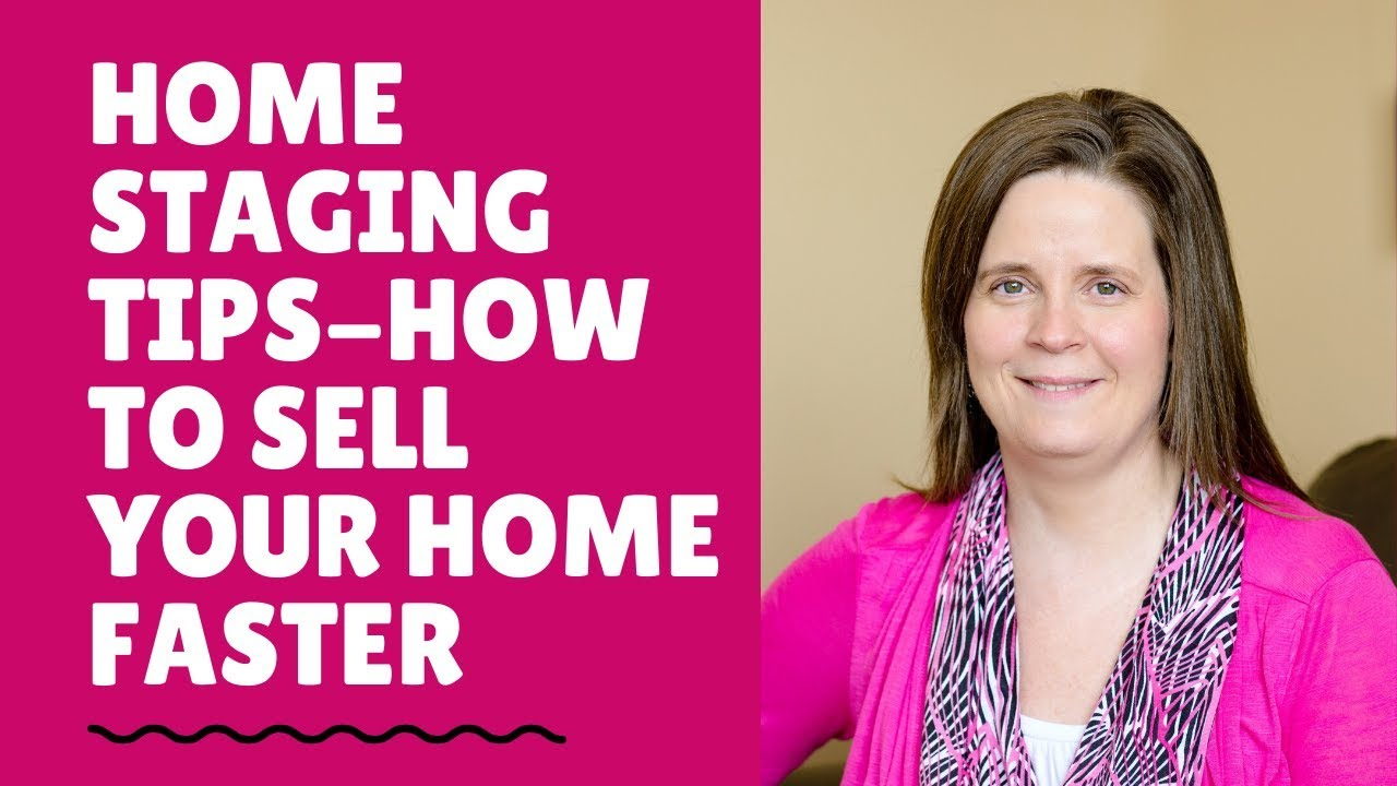 Home Staging Tips- How To Sell Your House FASTER