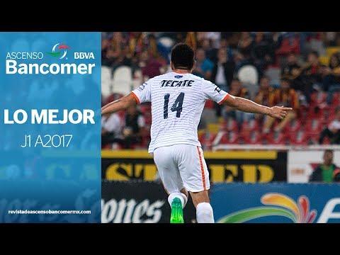 Lo mejor de la J1 del AP17 en ASCENSO Bancomer MX.
