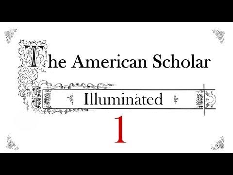 American Scholar Illuminated (part 1)