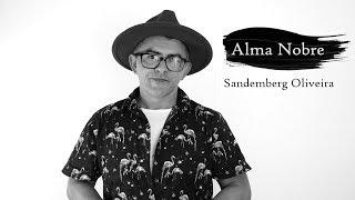 Gambar cover Alma Nobre  - Sandemberg Oliveira