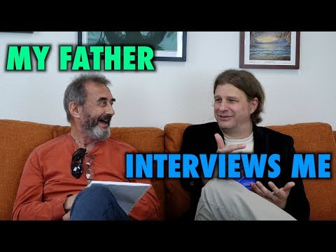 My Father Interviews Me