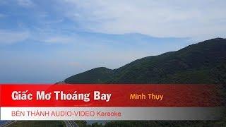 KARAOKE | Giấc Mơ Thoáng Bay - Minh Thụy| Nhạc Trẻ Karaoke Hay Nhất 2018