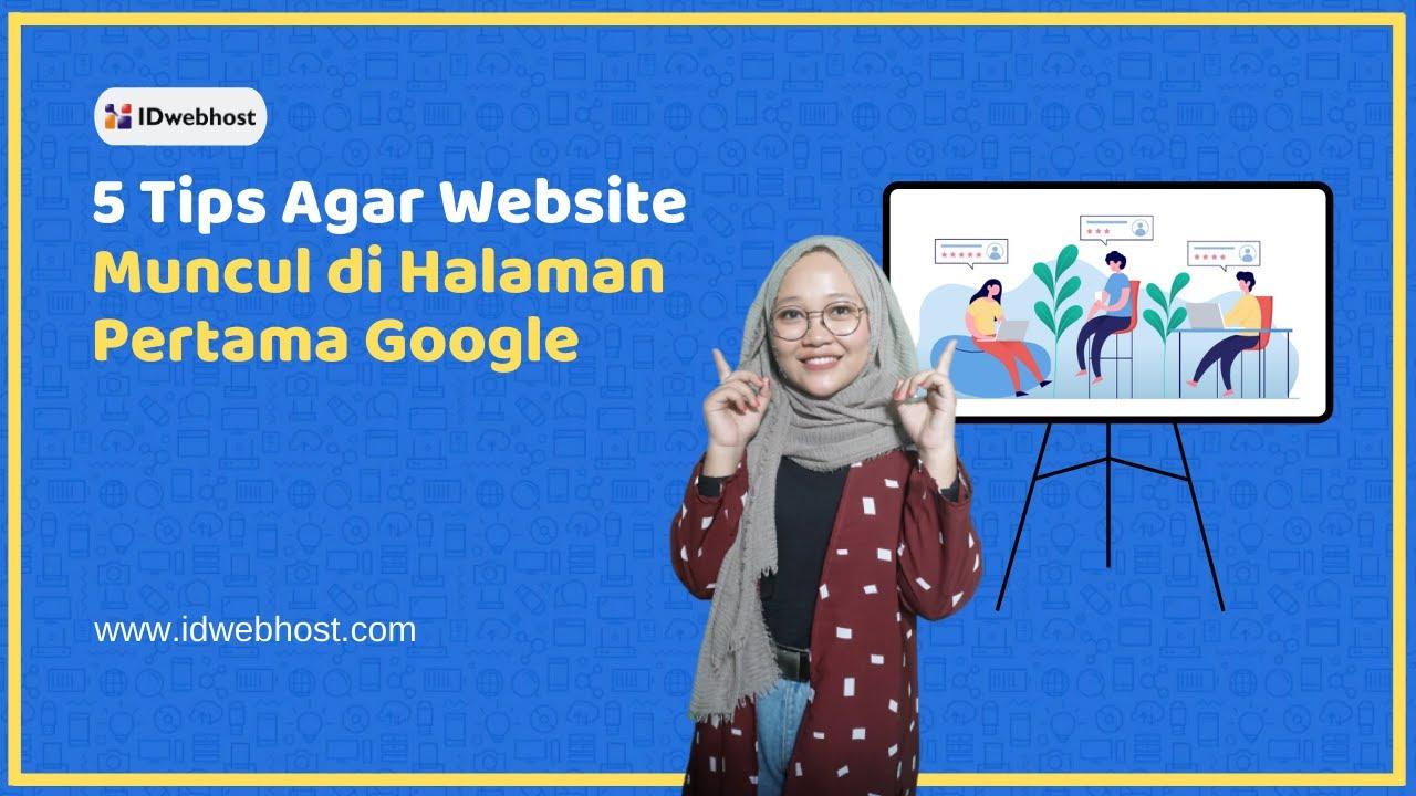 Temukan Cara Membuat Website Muncul Dihalaman Pertama Google paling mudah