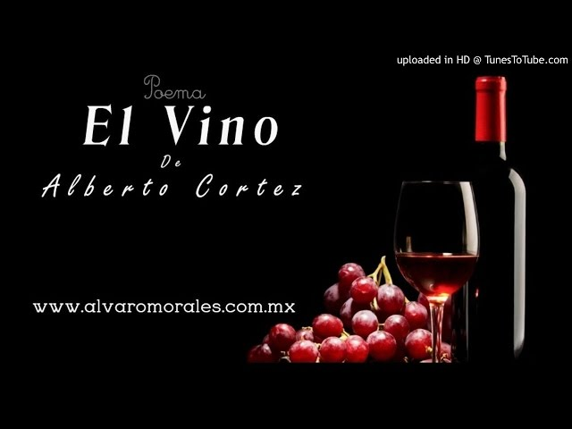 Poema El Vino de Alberto Cortez