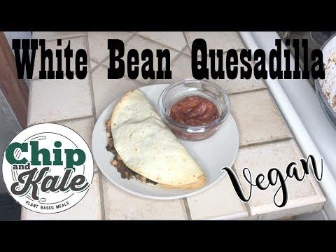 CHIP AND KALE - VEGAN WHITE BEAN QUESADILLA REVIEW