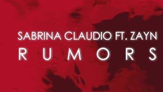 Sabrina Claudio Ft. Zayn - Rumors (Lyric Video)