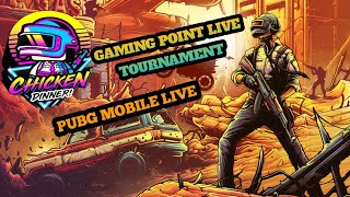 PUBG MOBILE LIVE #409 NEW  TOURNAMENT GAMING POINT APP