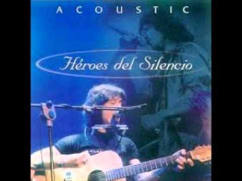 Heroes del Silencio - 10 - Iberia Sumergida Acustico En Vivo HQ