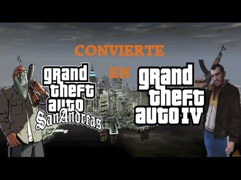 Convierte GTA san andreas en GTA IV bien explicado