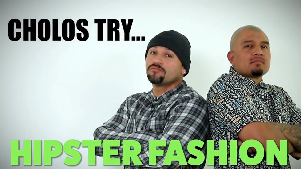 Cholos Try Hipster Fashion Mit Amp 250 Youtube