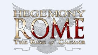Поглядим на Hegemony Rome - The Rise of Caesar