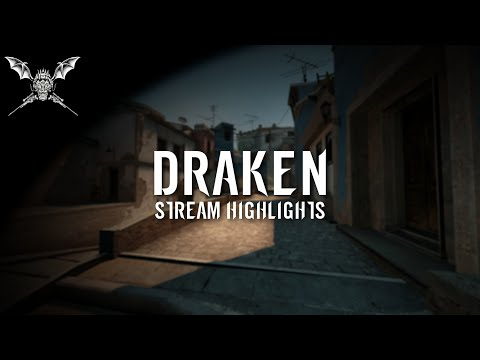 Draken - Stream Highlights
