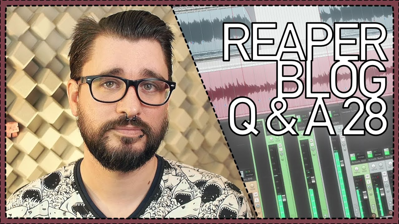 REAPER Blog Q&A #28 - When is the mix done