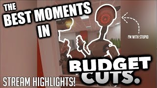 THE BEST MOMENTS OF BUDGET CUTS VR! (FUNNIES AND FAILS) | Budget Cuts VR Stream Highlights