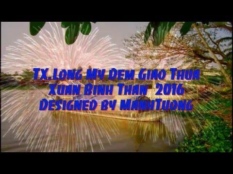 TX.Long My 2016 By ManhTuong
