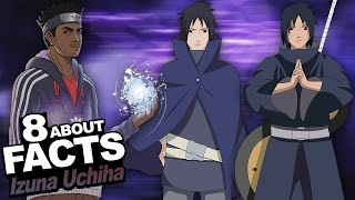 "8 Facts About Izuna Uchiha You Should Know!!! w/ ShinoBeenTrill ""Naruto Shippuden Anime"""