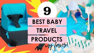 My Favorite Baby Products For Travel!