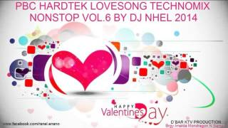 Pbc HardTek LoveSong TechnoMix Nonstop Vol.6 By Dj Nhel 2014