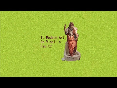 IS MODERN ART DA VINCI'S FAULT ?