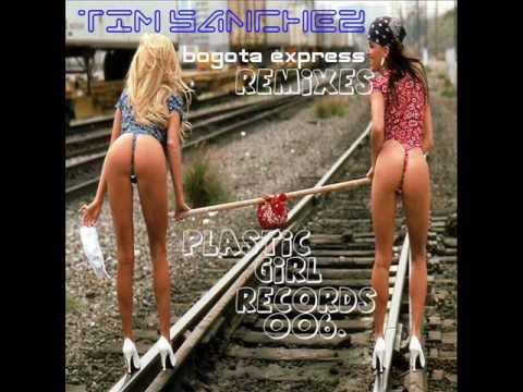 Tim Sanchez - Bogota Express (Infected Culture Remix)