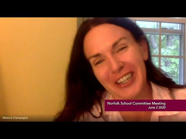 Norfolk School Committee Meeting - June 2, 2020