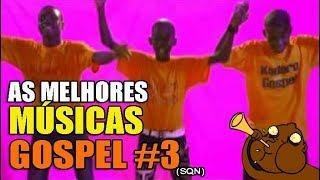 Baixar AS MELHORES MÚSICAS GOSPEL DO CANAL #3