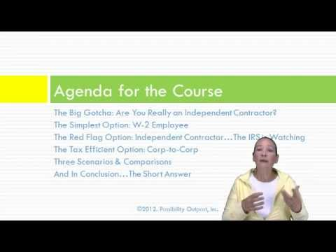 Consultant's Dilemma: W-2, 1099, or Corp-to-Corp? Introduction - What the Course Covers