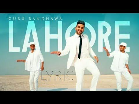 Guru Randhawa : Lahore lyrics | Bhushan Kumar | Vee Music | DirectorGifty | T-Series