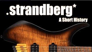 Strandberg Guitars: A Short History